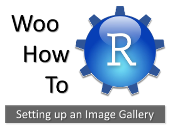 WooCommerce Image Gallery | Step by Step, Automate with R